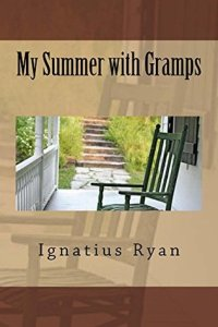 My Summer With Gramps
